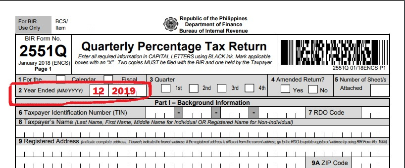How to file Percentage Tax- Bir form 2551Q- Calendar Year vs Fiscal?